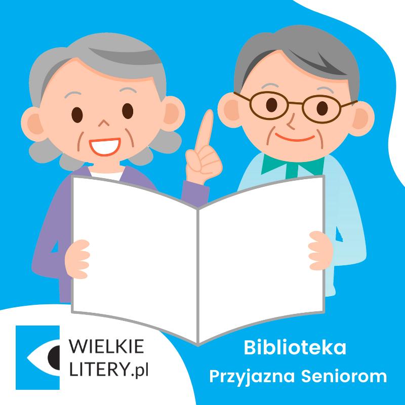 Biblioteka Przyjazna Seniorom